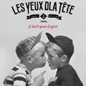 Sois Belle Et Tais Toi / Les Yeux D'La Tête